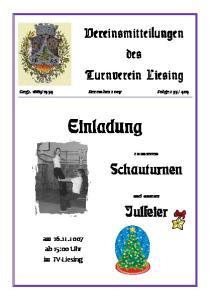 Einladung. Schauturnen. Julfeier. Vereinsmitteilungen des Turnverein Liesing. am ab 15:00 Uhr im TV-Liesing