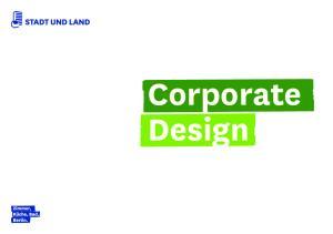 Einleitung STADT UND LAND CORPORATE DESIGN 2