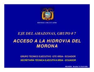 EJE DEL AMAZONAS, GRUPO # 7