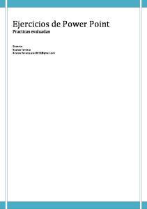 Ejercicios de Power Point Practicas evaluadas. Docente: Ricardo Fonseca