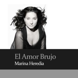 El Amor Brujo. Marina Heredia