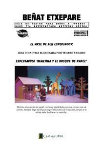EL ARTE DE SER ESPECTADOR. ESPECTACULO martina y el bosque de papel