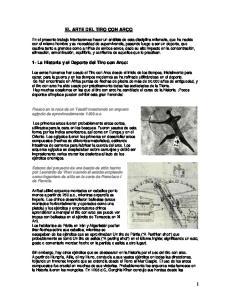 EL ARTE DEL TIRO CON ARCO. 1- La Historia y el Deporte del Tiro con Arco: