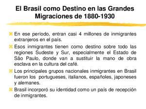 El Brasil como Destino en las Grandes Migraciones de