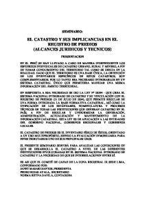 EL CATASTRO Y SUS IMPLICANCIAS EN EL REGISTRO DE PREDIOS (ALCANCES JURIDICOS Y TECNICOS)
