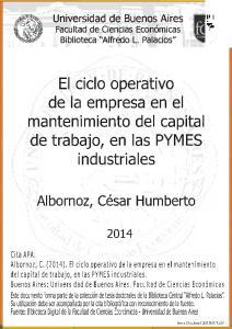 El ciclo operativo de la empresa en el. del capital de trabajo, en las PYMES industriales