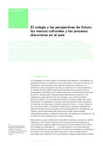 El colegio y las perspectivas de futuro: los marcos culturales y los procesos discursivos en el aula