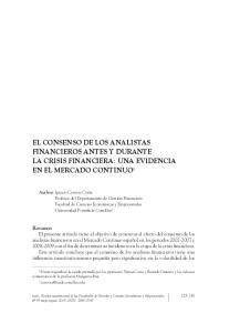 EL CONSENSO DE LOS ANALISTAS FINANCIEROS ANTES Y DURANTE LA CRISIS FINANCIERA: UNA EVIDENCIA EN EL MERCADO CONTINUO 1