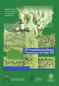 EL CONSTITUCIONALISMO VERACRUZANO DEL SIGLO XXI
