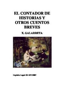 EL CONTADOR DE HISTORIAS Y OTROS CUENTOS BREVES X. GALARRETA