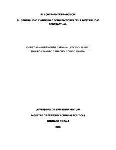 EL CONTRATO DE FRANQUICIA SU GENERALIDAD Y ATIPICIDAD COMO FACTORES DE LA INESTABILIDAD CONTRACTUAL