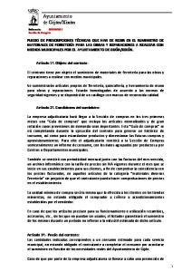 El contrato tiene por objeto el suministro de materiales de ferretería para las obras y reparaciones a realizar con medios municipales