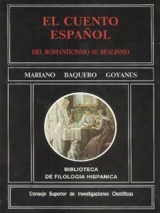EL CUENTO ESPAÑOL: DEL ROMANTICISMO AL REALISMO