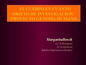 EL CUERPO EN CUANTO OBJETO DE INVESTIGACION: PROYECTO GENOMA HUMANO