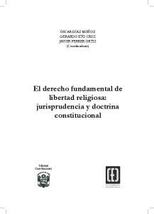 El derecho fundamental de libertad religiosa: jurisprudencia y doctrina constitucional
