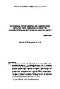 EL DERECHO INTERNACIONAL DE LOS DERECHOS HUMANOS EN EL DERECHO POSITIVO Y LA JURISPRUDENCIA CONSTITUCIONAL COSTARRICENSE