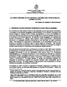 EL DIFICIL PROCESO DE UNA DOCENCIA UNIVERSITARIA INNOVADORA EN AMERICA LATINA