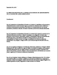 EL DIRECTOR EJECUTIVO DE LA AGENCIA ECUATORIANA DE ASEGURAMIENTO DE LA CALIDAD DEL AGRO-AGROCALIDAD