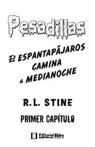 El ESPANTAPÁJAROS CAMINA. a MEDIANOCHE PRIMER CAPÍTULO