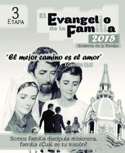EL EVANGELIO DE LA FAMILIA Itinerario de la Familia