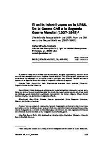 El exilio infantil vasco en la URSS. De la Guerra Civil a la Segunda Guerra Mundial ( )*