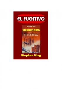 EL FUGITIVO. Stephen King