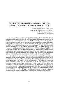 EL GENOMA DE LOS MOLUSCOS BIVALVOS: ASPECTOS MOLECULARES Y EVOLUTIVOS