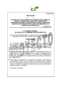 EL GERENTE GENERAL DEL INSTITUTO COLOMBIANO AGROPECUARIO (ICA)