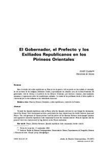 El Gobernador, el Prefecto y los Exiliados Republicanos en los Pirineos Orientales *