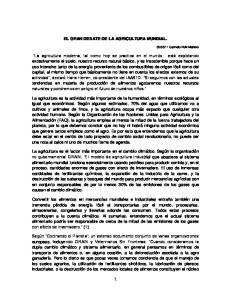 EL GRAN DEBATE DE LA AGRICULTURA MUNDIAL