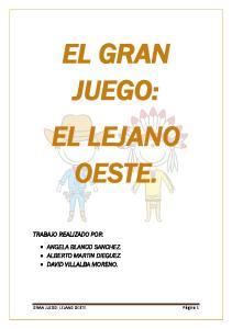 EL GRAN JUEGO: EL LEJANO OESTE