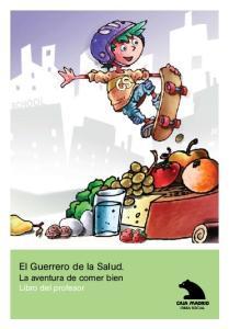 El Guerrero de la Salud. La aventura de comer bien Libro del profesor