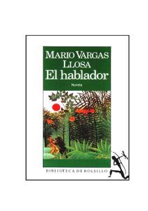 EL HABLADOR MARIO VARGAS LLOSA