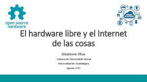 El hardware libre y el Internet de las cosas
