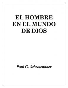 EL HOMBRE EN EL MUNDO DE DIOS