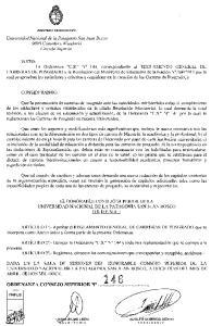 EL HONORABLE CONSEJO SUPERIOR DE LA UNIVERSIDAD NACIONAL DE LA PATAGONIA SAN JUAN BOSCO ORDENA:
