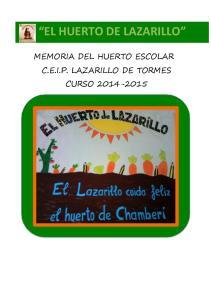 EL HUERTO DE LAZARILLO MEMORIA DEL HUERTO ESCOLAR C.E.I.P. LAZARILLO DE TORMES CURSO