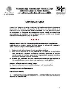 El Instituto de la Judicatura Federal Escuela Judicial, convoca a quienes deseen ingresar al B A S E S