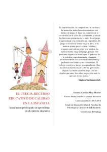 EL JUEGO, RECURSO EDUCATIVO DE CALIDAD EN LA INFANCIA. Instrumento privilegiado de aprendizaje en el contexto educativo