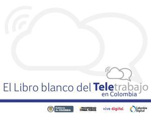 El Libro blanco del. en Colombia. Gobierno de COLOMBIA