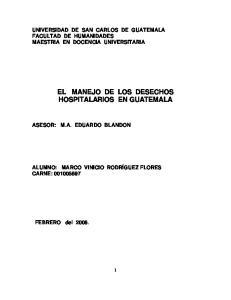 EL MANEJO DE LOS DESECHOS HOSPITALARIOS EN GUATEMALA