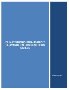 EL MATRIMONIO IGUALITARIO Y EL AVANCE EN LOS DERECHOS CIVILES