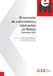 El mercado de carburantes y lubricantes en Bolivia Diciembre 2013