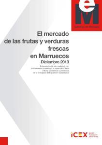 El mercado de las frutas y verduras frescas en Marruecos Diciembre 2013