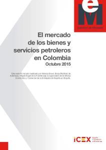 El mercado de los bienes y servicios petroleros en Colombia Octubre 2015