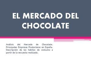 EL MERCADO DEL CHOCOLATE