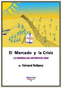 El Mercado y la Crisis