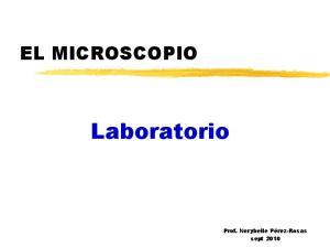 EL MICROSCOPIO. Laboratorio