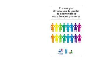 El municipio. Un reto para la igualdad de oportunidades entre hombres y mujeres