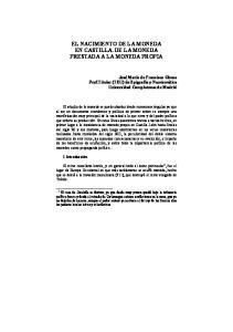 EL NACIMIENTO DE LA MONEDA EN CASTILLA. DE LA MONEDA PRESTADA A LA MONEDA PROPIA